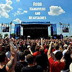 R.O.B.B. Hangovers And Heartaches - Single