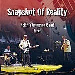 Keith Thompson Snapshot Of Reality (Live)