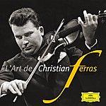 Christian Ferras L'art De Christian Ferras