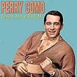 Perry Como Dream Along With Me