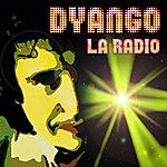 Dyango La Radio