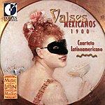 Cuarteto Latinoamericano Mexico Cuarteto Latinoamericano: Valses (Mexicanos 1900)