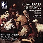 Stephen Smith Christmas Spanish Music And Villancicos From The Renaissance