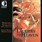 Colin Tilney Scarlatti, D.: Keyboard Sonatas (Ladders To Heaven - 16 Late Sonatas)