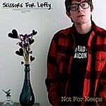 Scissors For Lefty Not For Keeps - Single
