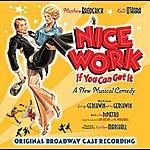 Original Broadway Cast Nice Work If You Can Get It (Original Broadway Cast Recording)