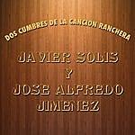 José Alfredo Jiménez Dos Cumbres De La Canción Ranchera