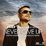 ATB Never Give Up (Stefan Dabruck & Tocadisco Remix) [Feat. Ramona Nerra]