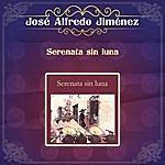 José Alfredo Jiménez Serenata Sin Luna José Alfredo Jiménez