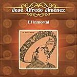 José Alfredo Jiménez El Inmortal