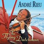 André Rieu The Flying Dutch Man (International Version)