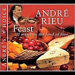 André Rieu André's Choice: Feast