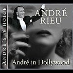 André Rieu André's Choice: André In Hollywood