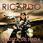 Ricardo Nadita De Nada
