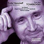Emile Naoumoff Tchaikovsky: Les Saisons - Romeo Et Juliette - Adagio Lamentoso De La 6ème Symphonie