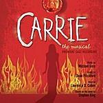 Premiere Cast Carrie: The Musical (Premiere Cast Recording)