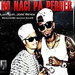 L-Jay No Naci Pa Perder - Single