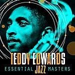 Teddy Edwards Essential Jazz Masters
