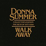 Donna Summer Walk Away - Collector's Edition (The Best Of 1977-1980)