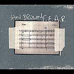 Ian Brown F.E.A.R. (International 2-Track)