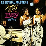 Andy & the Bey Sisters Essential Masters