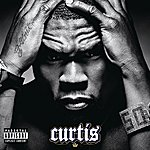 50 Cent Curtis (Explicit Version)