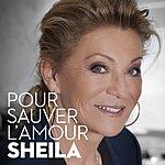 Sheila Pour Sauver L'amour