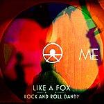 Me Like A Fox