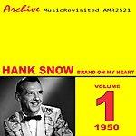 Hank Snow Brand On My Heart