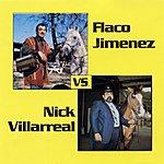 Flaco Jimenez Nick Villarreal Vs. Flaco Jimenez