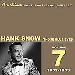 Hank Snow Those Blue Eyes