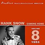 Hank Snow Coming Home