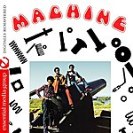 Machine Machine (Digitally Remastered)