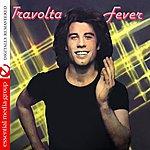 John Travolta Travolta Fever (Digitally Remastered)
