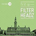 Filterheadz First Up Ep