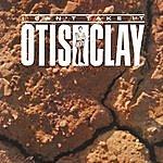 Otis Clay I Can't Take It