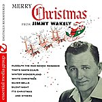 Jimmy Wakely Merry Christmas From Jimmy Wakely (Digitally Remastered)