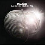 Madsen Lass Die Musik An