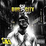 S.H. Dub City 2