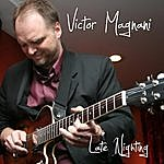Victor Magnani Trio And Quartet Late Nighting