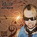 G Life All I Know