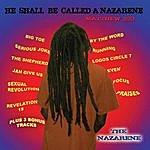 Nazarene He Shall Be Called A Nazarene