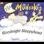 The Mudcakes Goodnight Sleepyhead