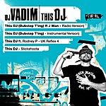 DJ Vadim This Dj