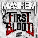 Mayhem First Blood EP