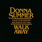Donna Summer Walk Away - Collector's Edition The Best Of 1977-1980