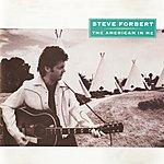 Steve Forbert The American In Me