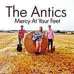 The Antics Mercy At Your Feet