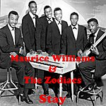 Maurice Williams & The Zodiacs Stay