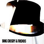 Bing Crosby Bing Crosby & Friends
